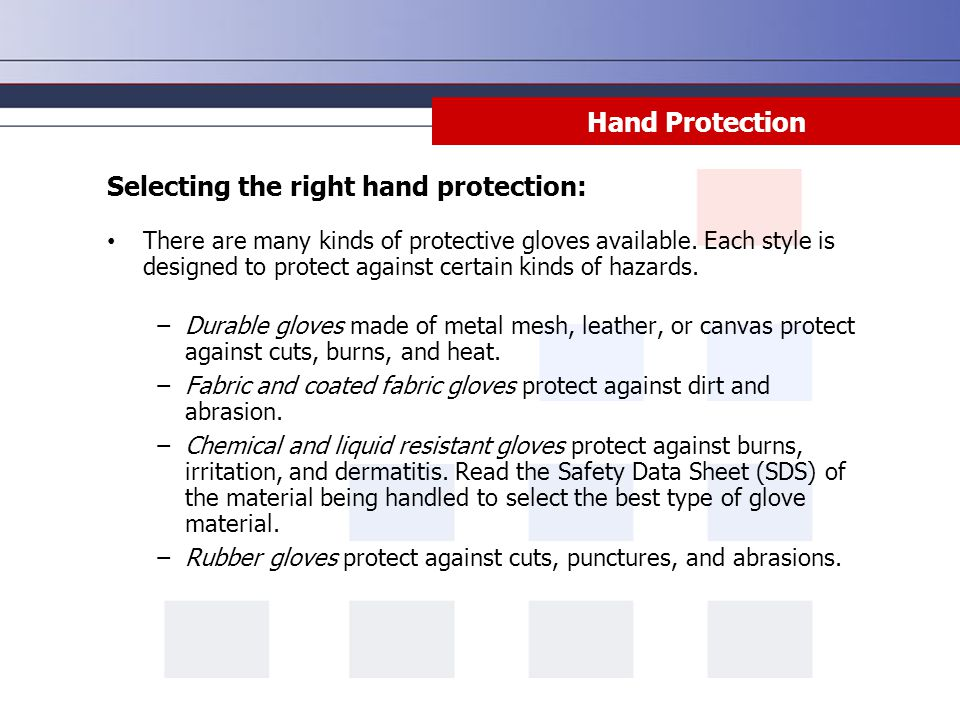 Selecting the right hand protection: