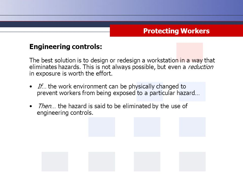 Engineering controls: