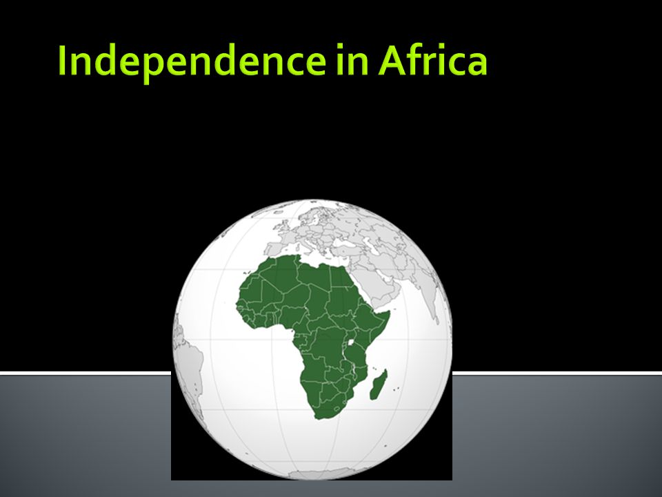 Independence in Africa