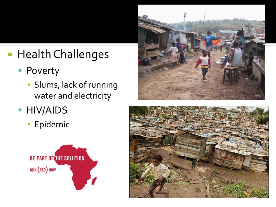 Health Challenges Poverty HIV/AIDS