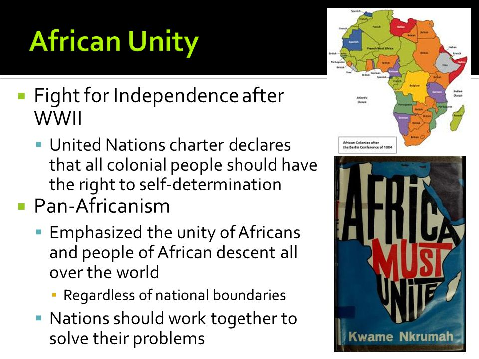 African Unity Fight for Independence after WWII Pan-Africanism