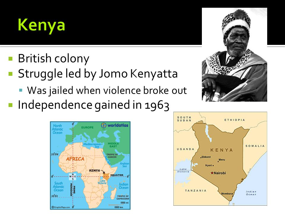 Kenya British colony Struggle led by Jomo Kenyatta