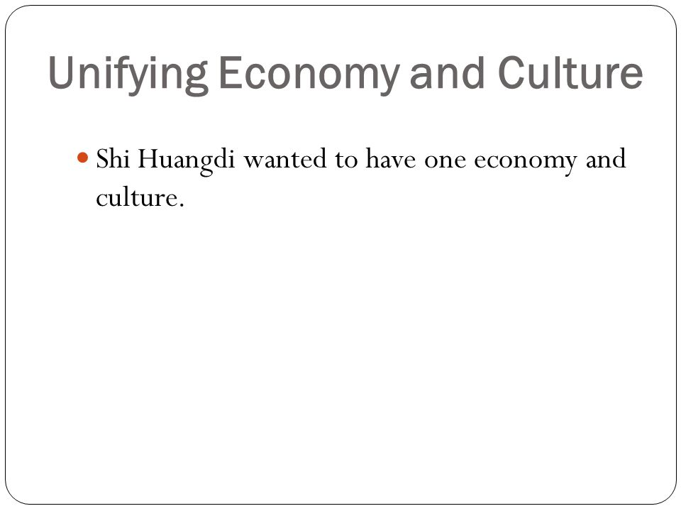 Unifying Economy and Culture