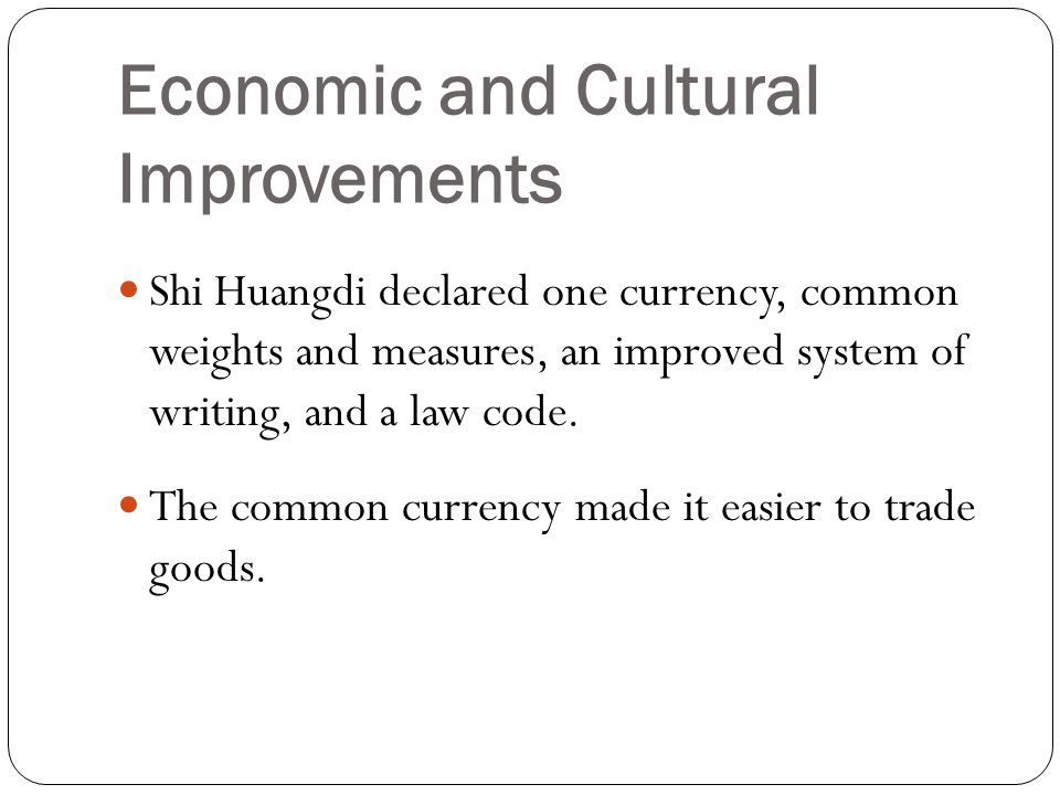 Economic and Cultural Improvements