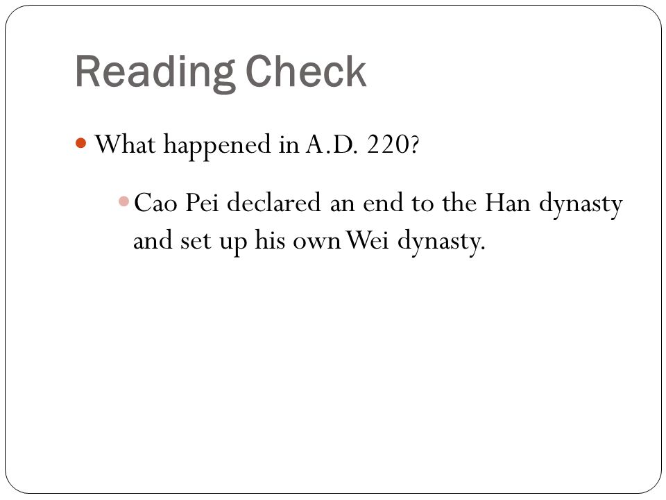 Reading Check What happened in A.D. 220