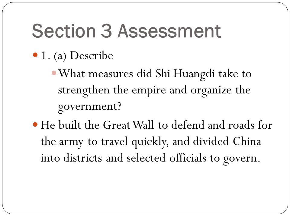 Section 3 Assessment 1. (a) Describe