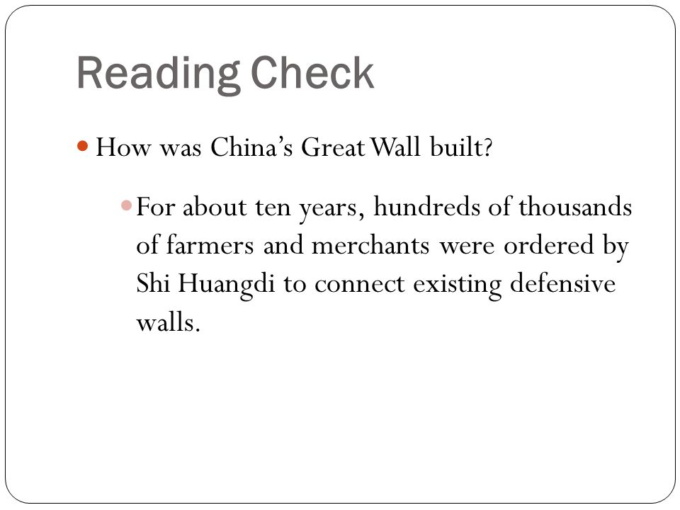 Reading Check How was China's Great Wall built