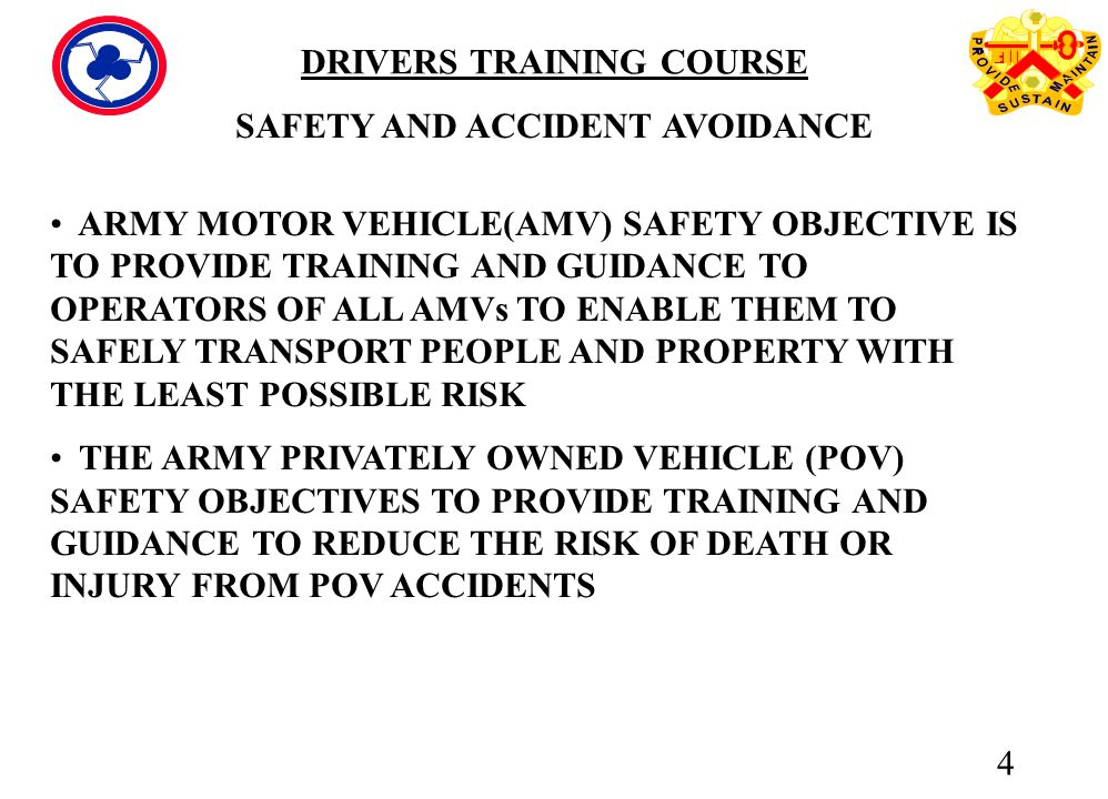 ARMY MOTOR VEHICLE(AMV) SAFETY OBJECTIVE IS TO PROVIDE TRAINING AND GUIDANCE TO OPERATORS
