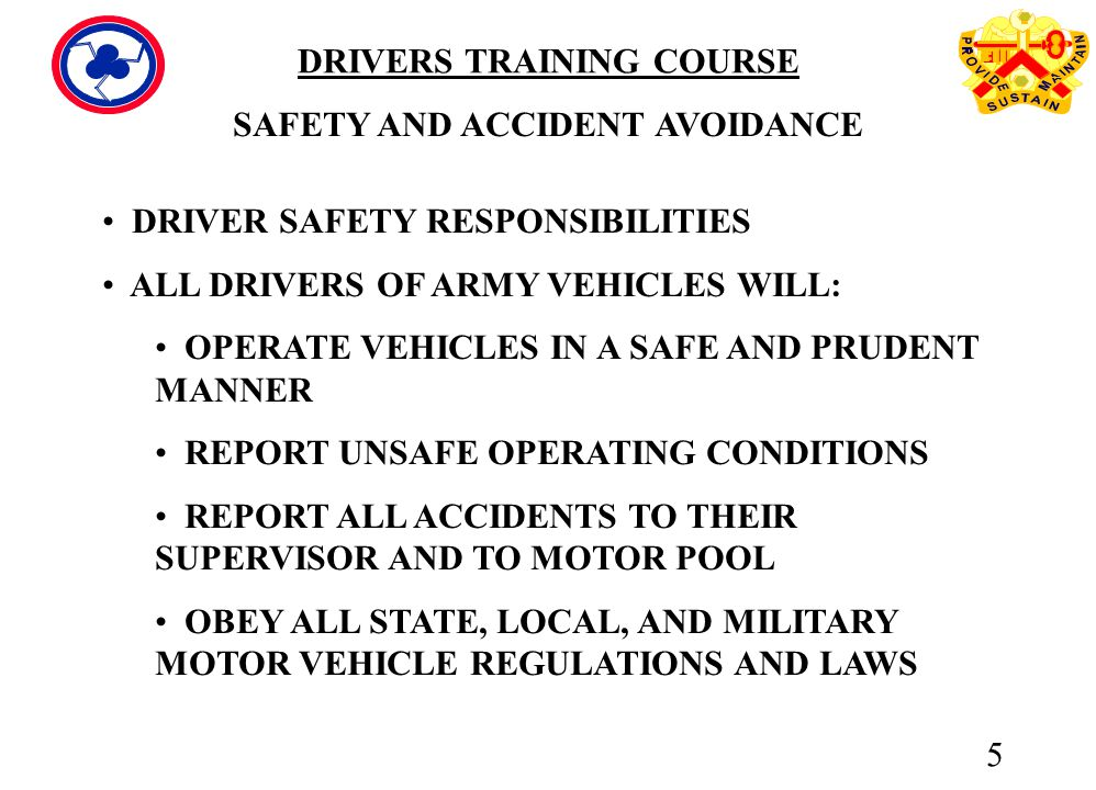 5 DRIVER SAFETY RESPONSIBILITIES ...