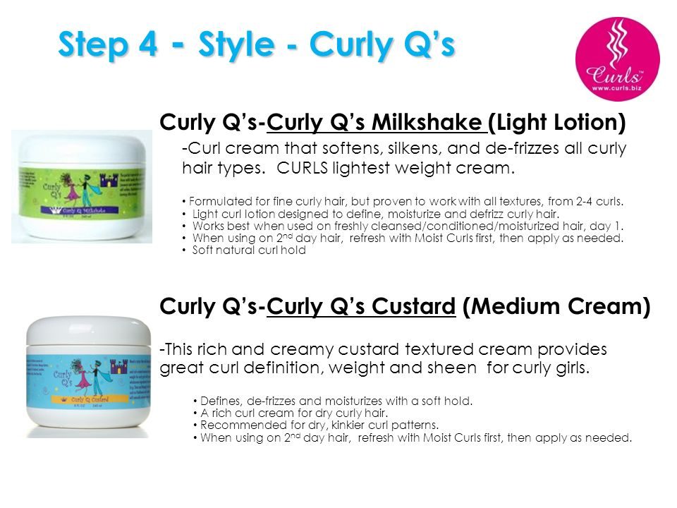 Step 4 - Style - Curly Q's Curly Q's-Curly Q's Milkshake (Light Lotion)