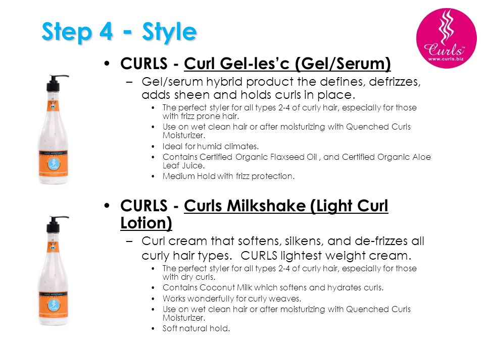 Step 4 - Style CURLS - Curl Gel-les'c (Gel/Serum)
