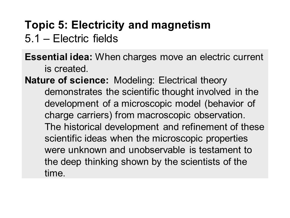 Topic 5: Electricity and magnetism 5.1 – Electric fields - ppt download