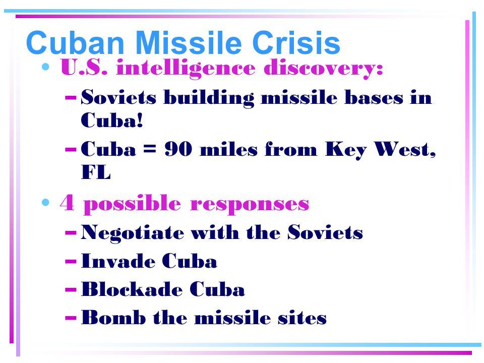 Cuban Missile Crisis U.S. intelligence discovery: 4 possible responses