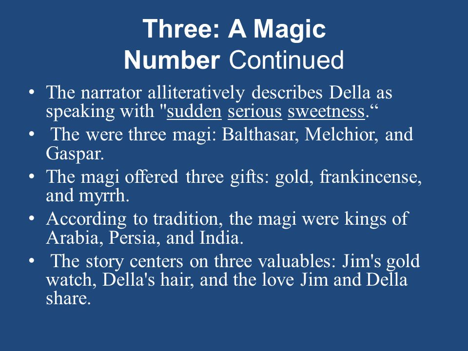 Three: A Magic Number Continued