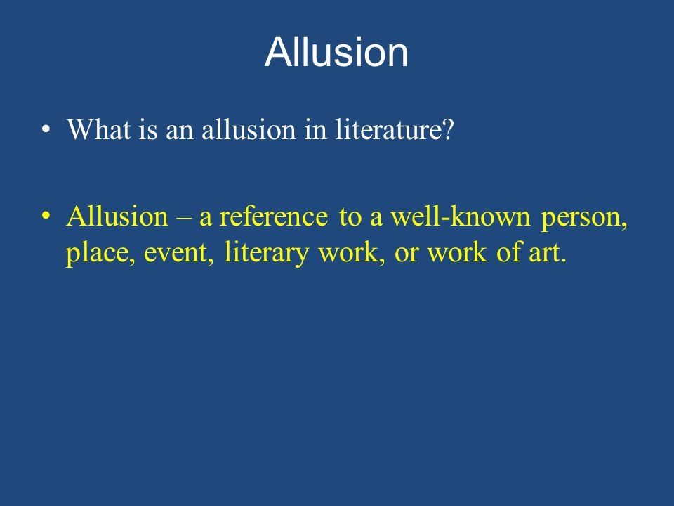 Allusion What is an allusion in literature