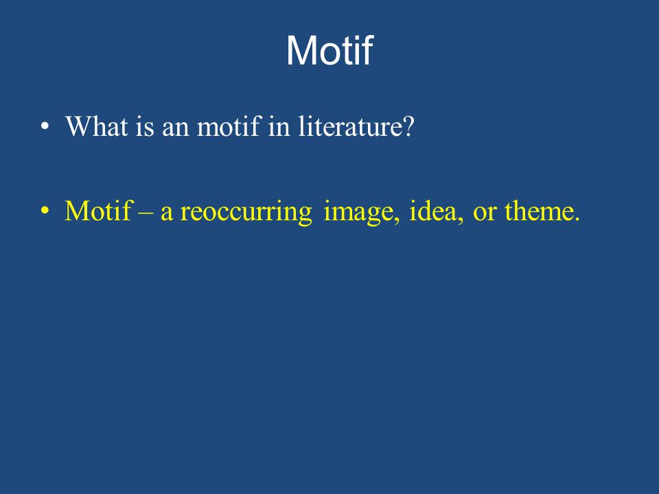 Motif What is an motif in literature