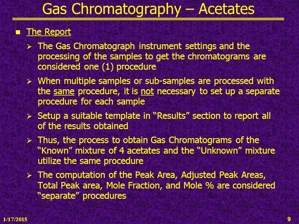 Gas Chromatography – Acetates - ppt download