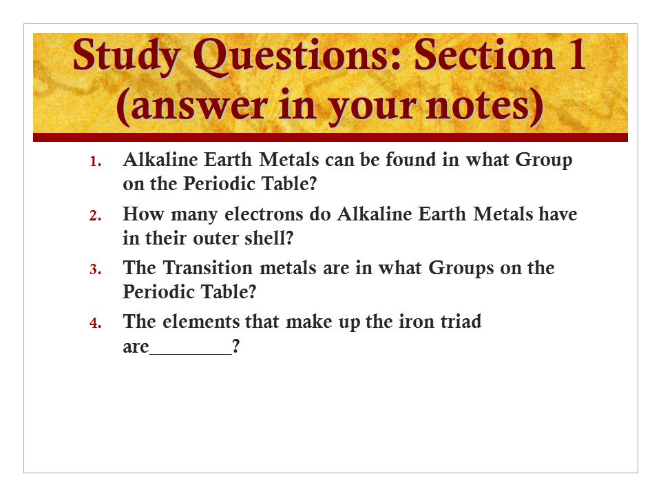 Elements and their properties ppt video online download study questions section 1 answer in your notes urtaz Choice Image