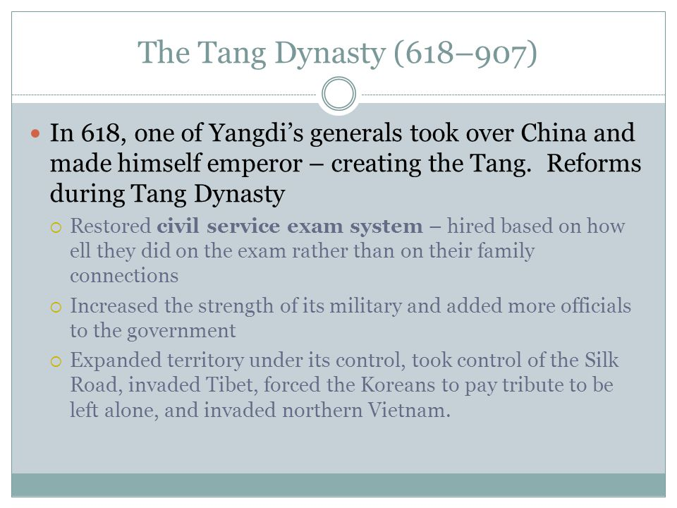 The Tang Dynasty (618–907)