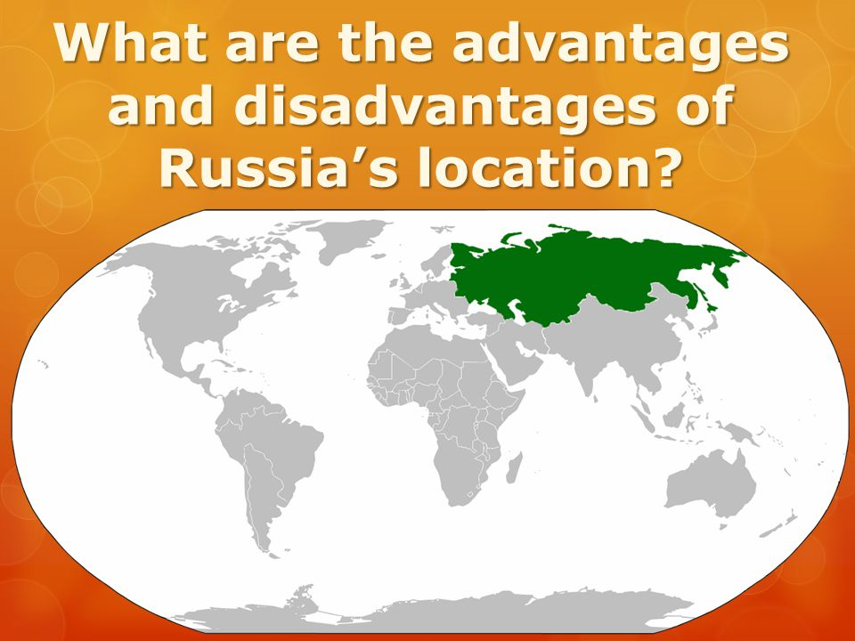 What are the advantages and disadvantages of Russia's location