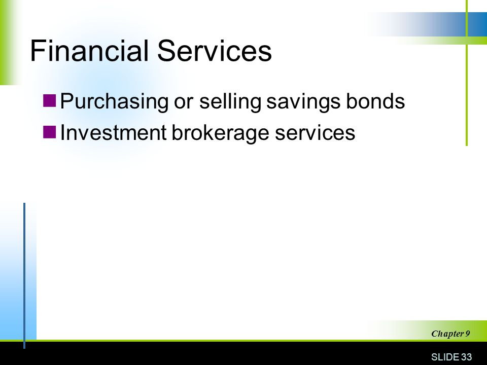 Financial Services Purchasing or selling savings bonds