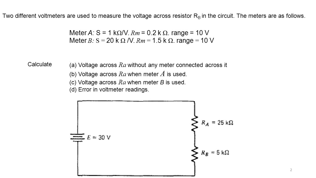 Voltmeter Loading Effects Ppt Video Online Download Interactive Voltage Divider Calculator Conceptselectronicscom 2 Meter