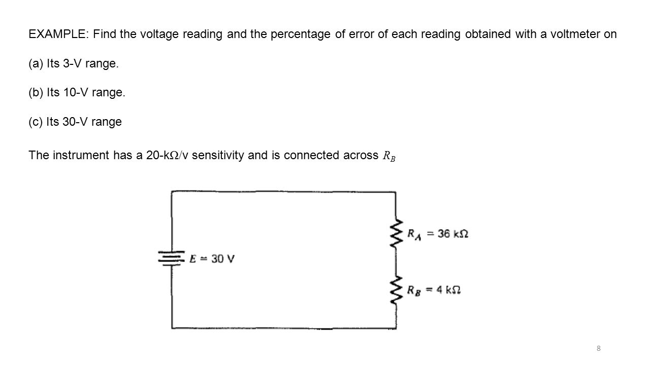 Voltmeter Loading Effects Ppt Video Online Download Interactive Voltage Divider Calculator Conceptselectronicscom Example Find The Reading And Percentage Of Error Each Obtained With