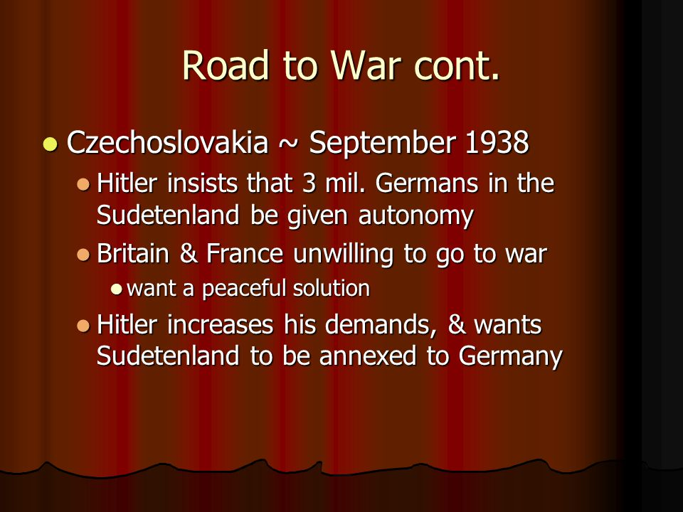 Road to War cont. Czechoslovakia ~ September 1938