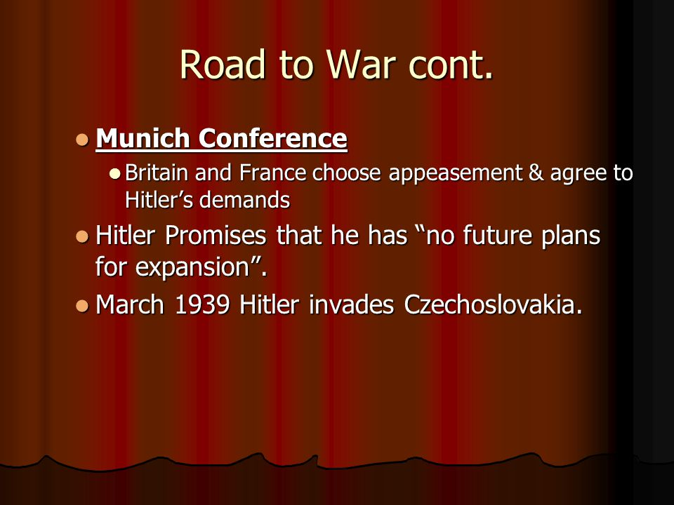 Road to War cont. Munich Conference
