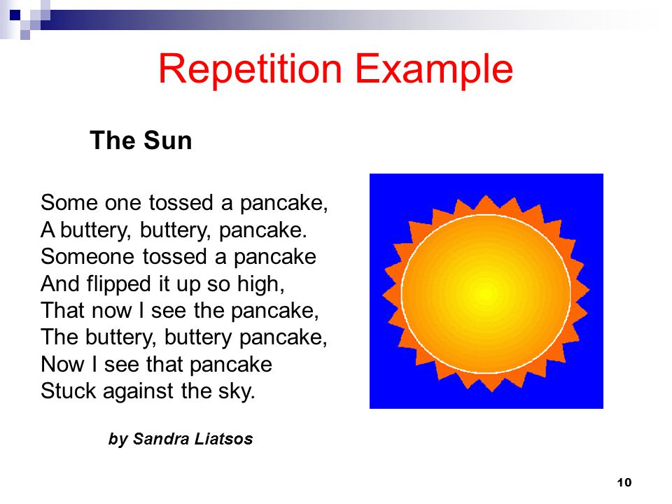 Repetition Example The Sun Some one tossed a pancake,
