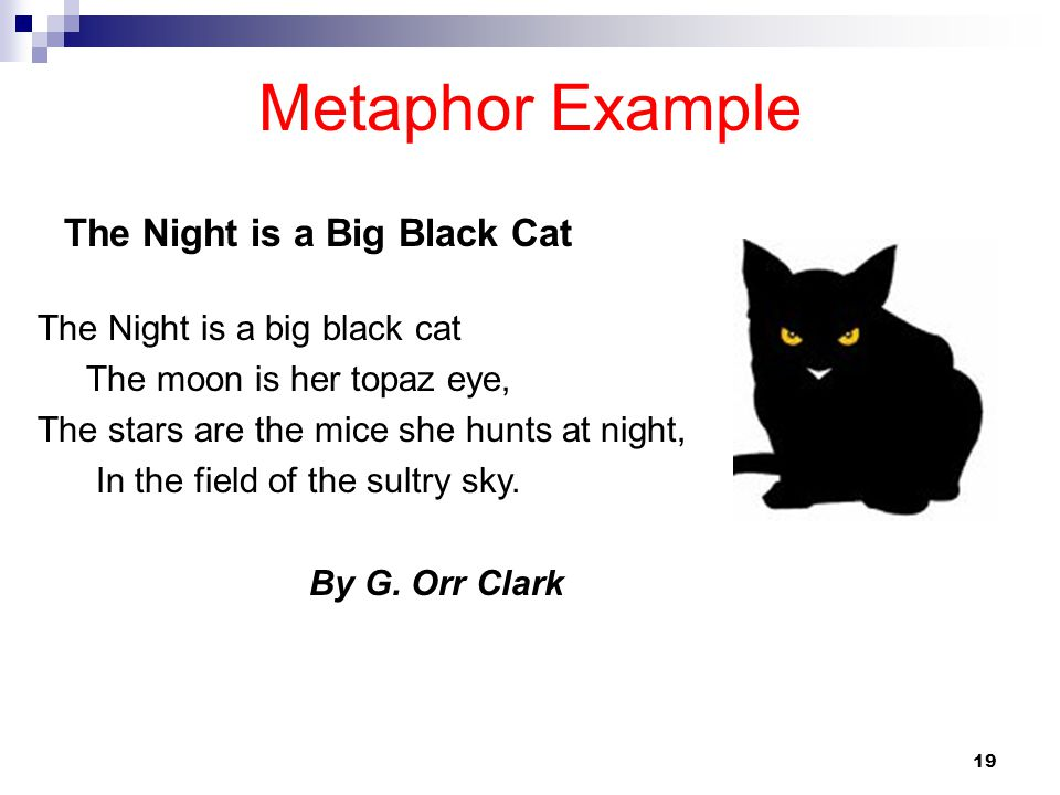 Metaphor Example The Night is a Big Black Cat