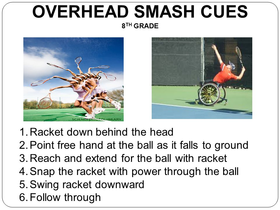 OVERHEAD SMASH CUES 8TH GRADE