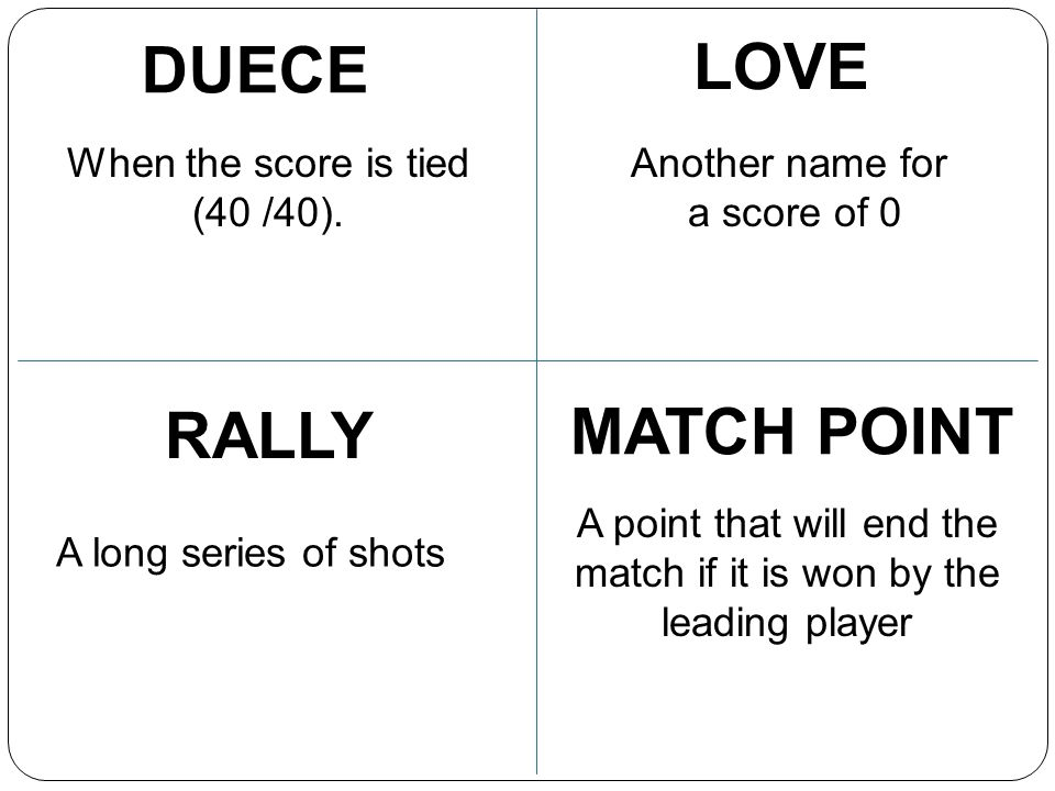 DUECE LOVE RALLY MATCH POINT