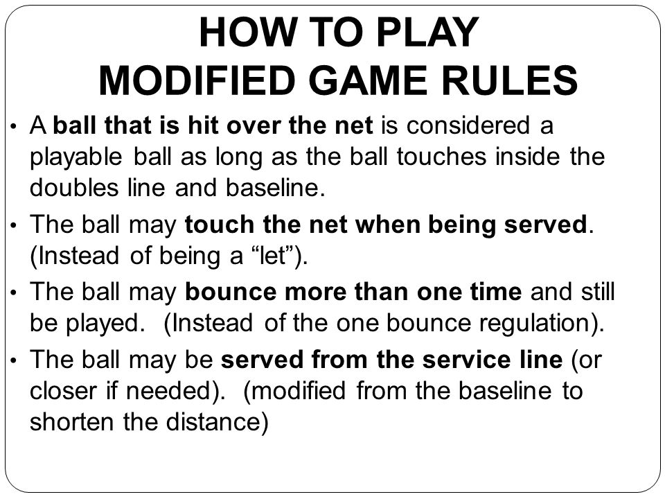 HOW TO PLAY MODIFIED GAME RULES
