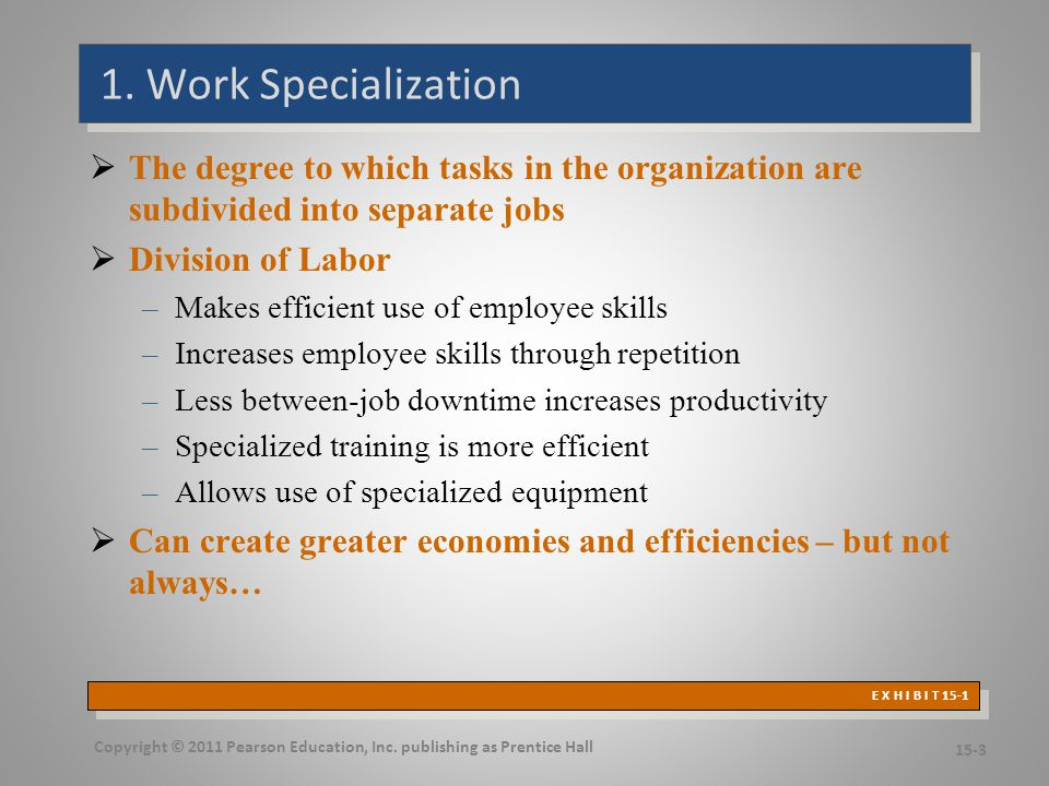 Work Specialization Economies and Diseconomies