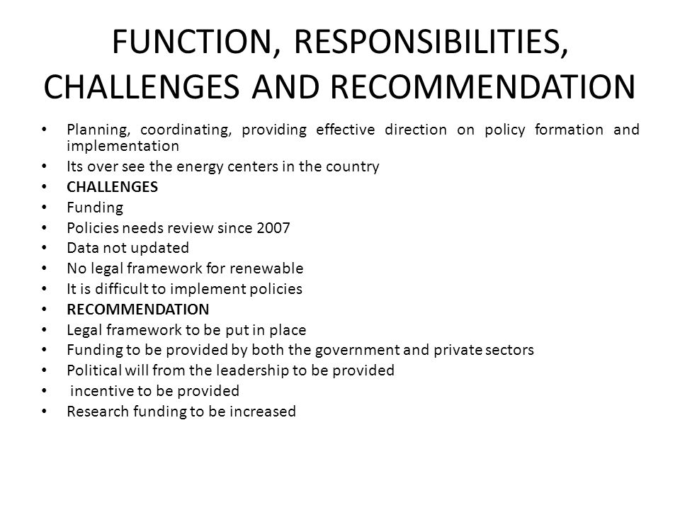 FUNCTION, RESPONSIBILITIES, CHALLENGES AND RECOMMENDATION
