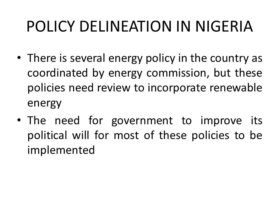 POLICY DELINEATION IN NIGERIA