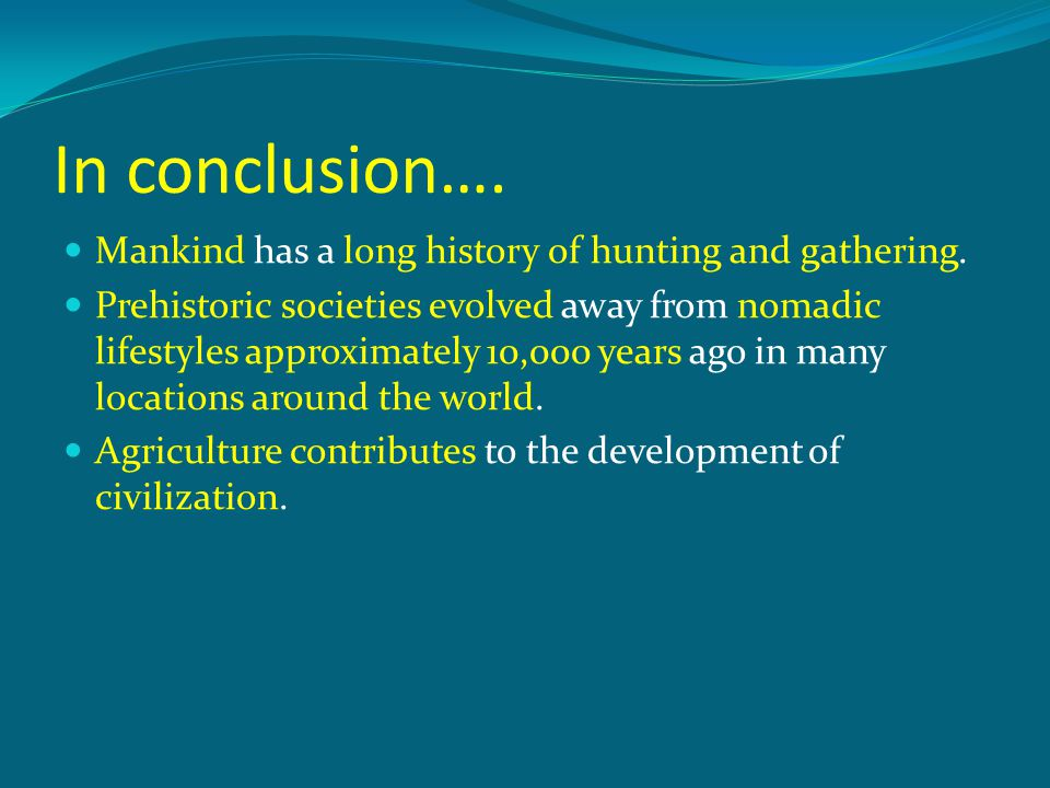 history of human civilization and origin of agriculture ppt download