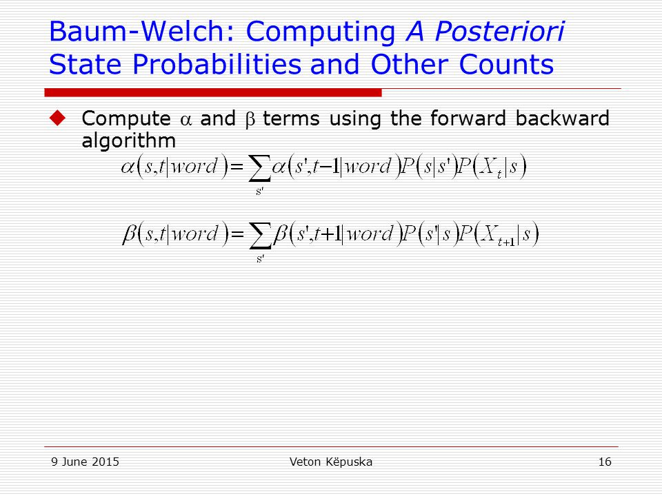 Baum-Welch: Computing A Posteriori State Probabilities and Other Counts