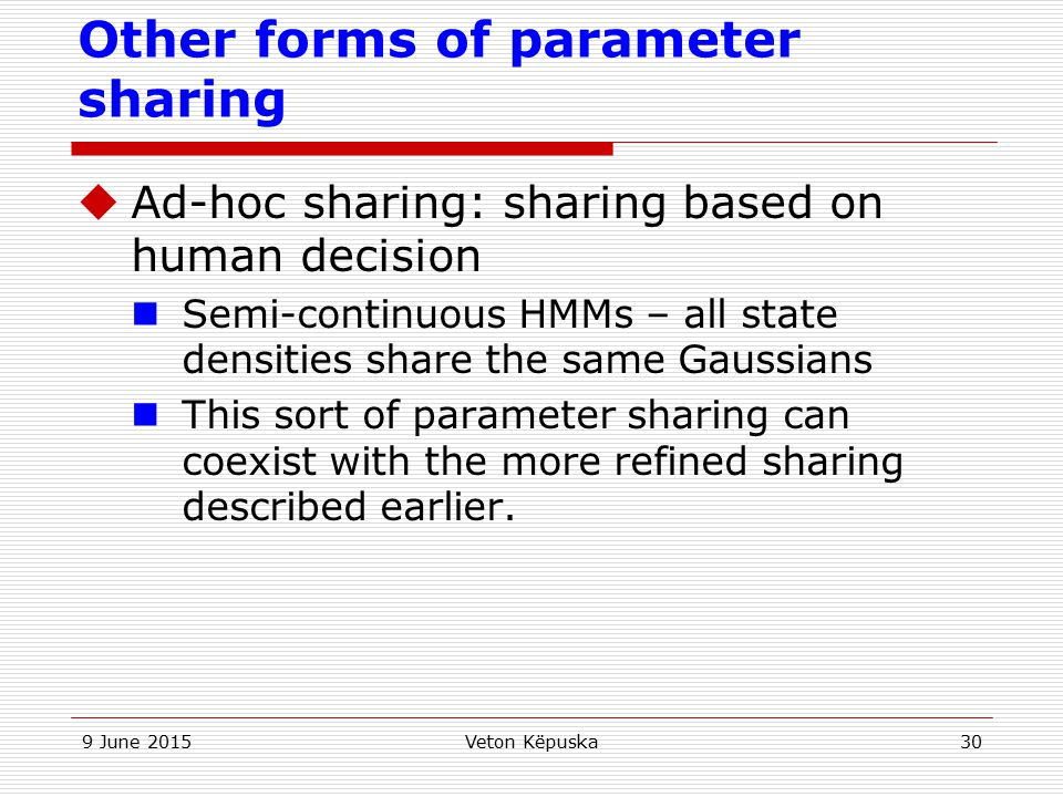 Other forms of parameter sharing