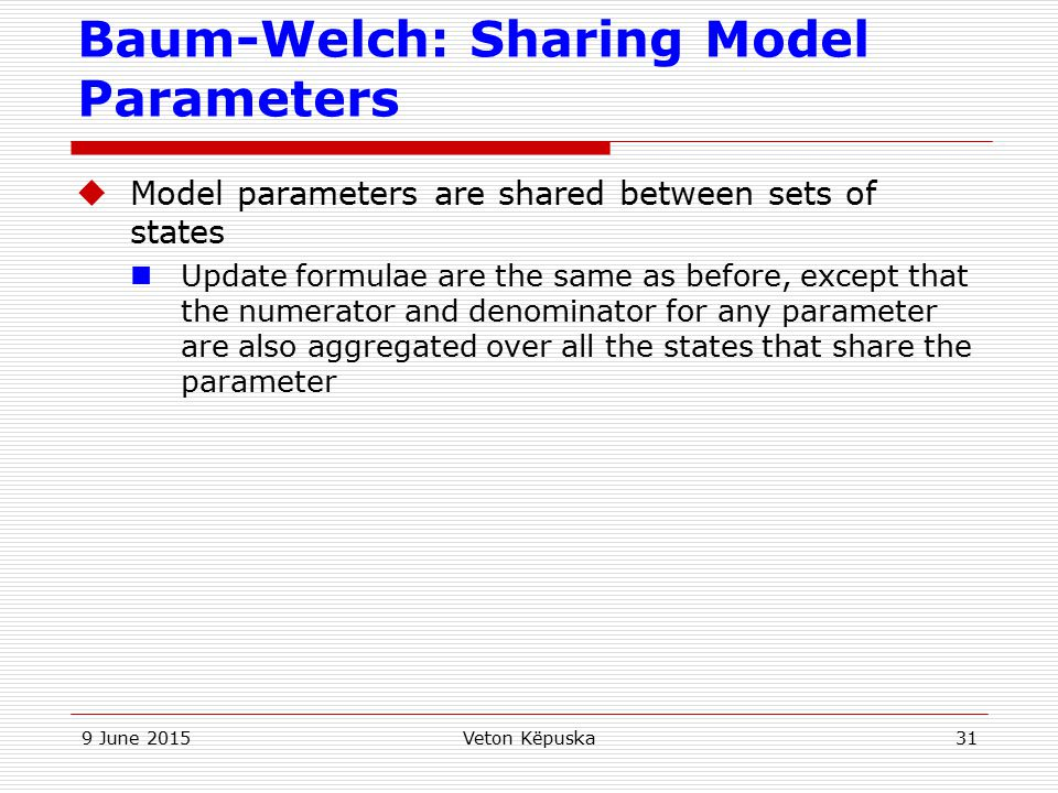 Baum-Welch: Sharing Model Parameters