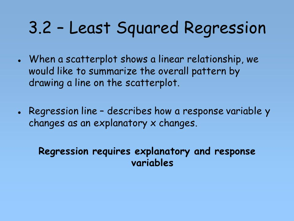 3.2 – Least Squared Regression