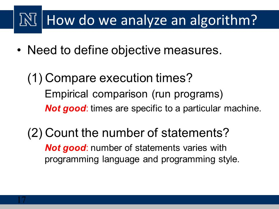 How do we analyze an algorithm