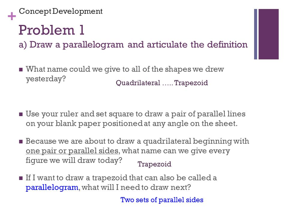 Problem 1 a) Draw a parallelogram and articulate the definition