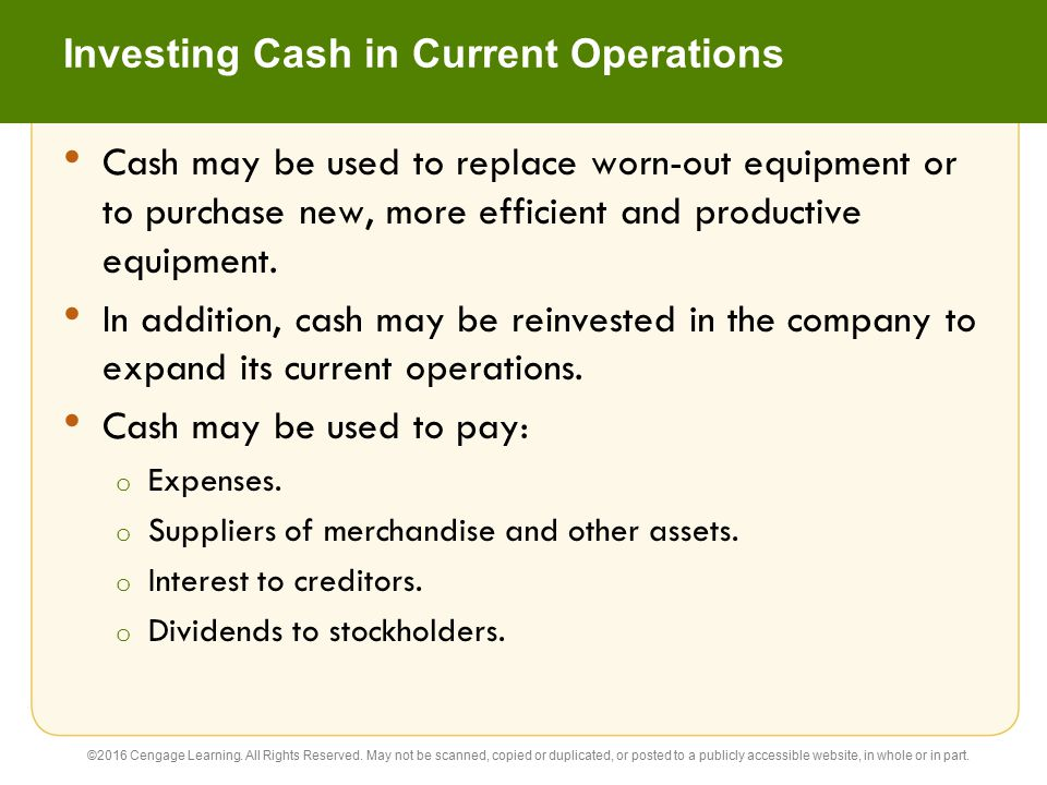 Investing Cash in Current Operations