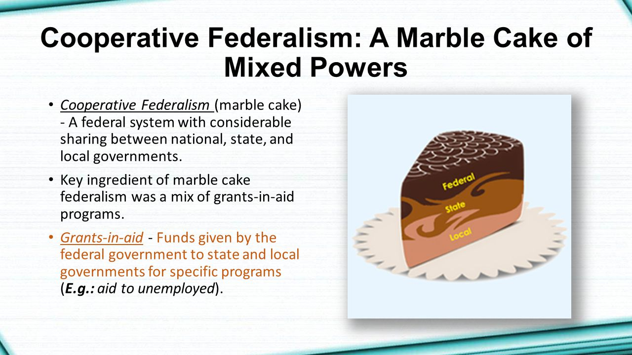 Called Federalism Or Layer Cake