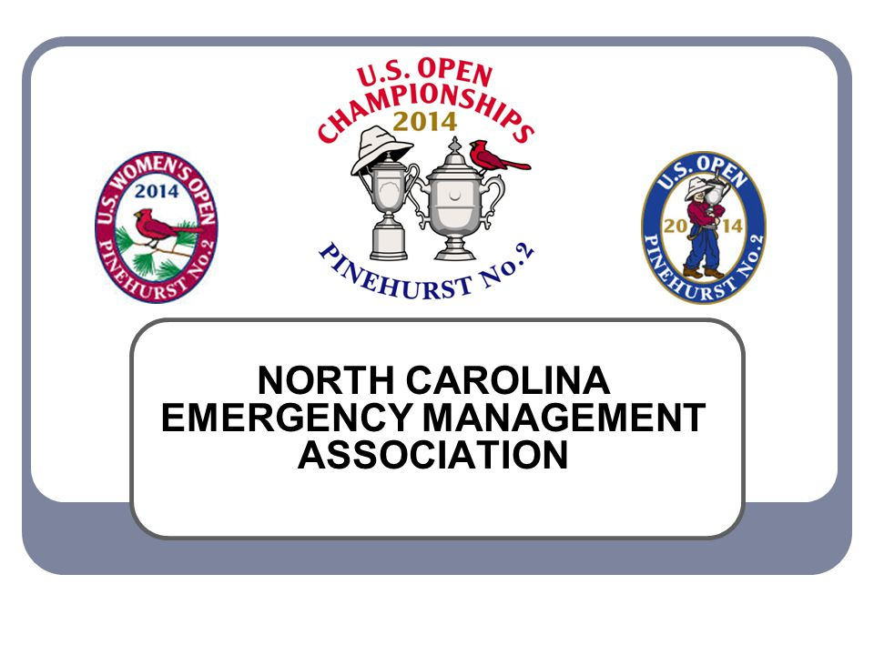 NORTH CAROLINA EMERGENCY MANAGEMENT ASSOCIATION