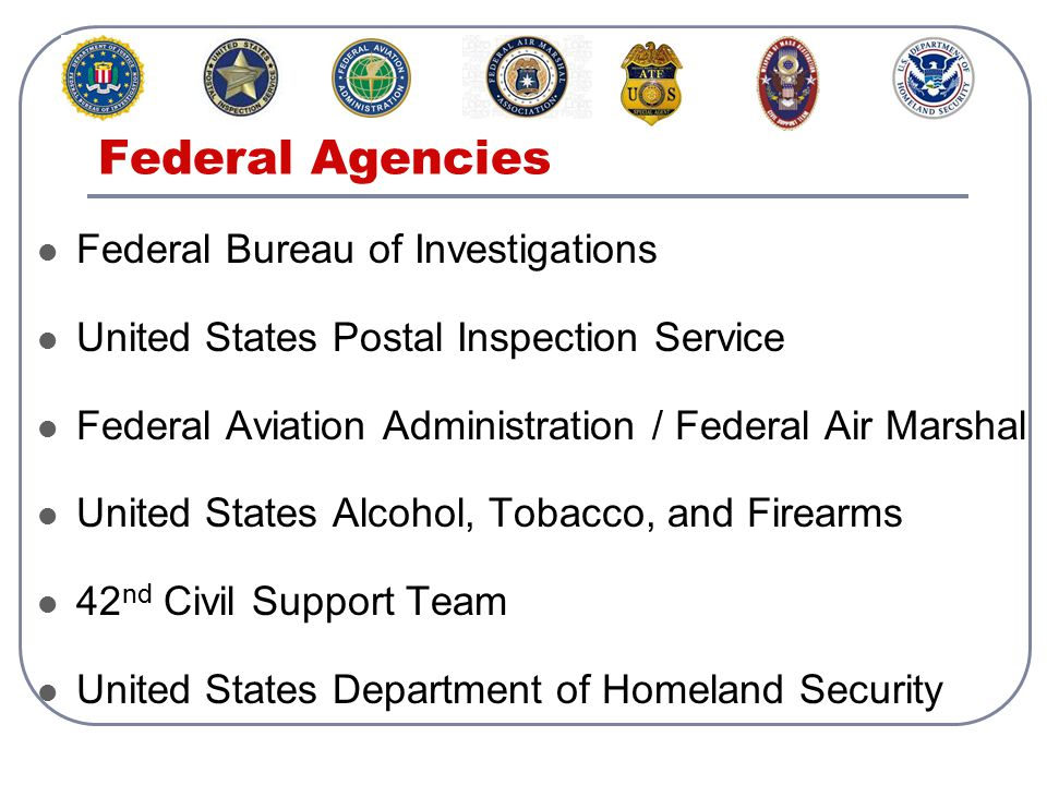 Federal Agencies Federal Bureau of Investigations