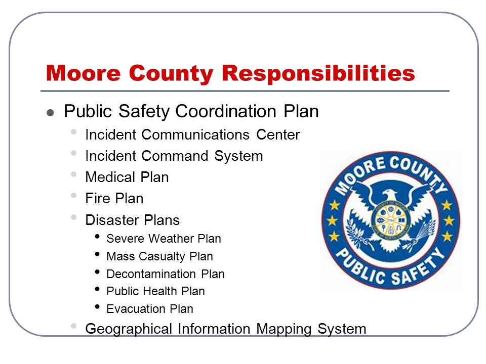Moore County Responsibilities