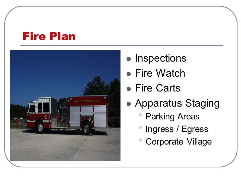 Fire Plan Inspections Fire Watch Fire Carts Apparatus Staging